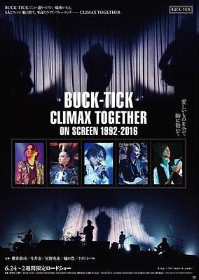 BUCK-TICK~CLIMAX TOGETHER~ON SCREEN 1992-2016